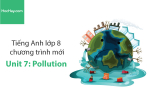 Tiếng Anh lớp 8 – Unit 7: Pollution – Học Hay