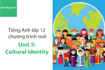 Tiếng Anh lớp 12 – Unit 5: Cultural Identity – Học Hay