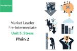 Sách Market Leader Pre-intermediate – Unit 5: Stress – Học Hay (Phần 2)