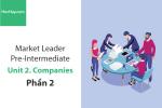 Sách Market Leader Pre-intermediate – Unit 2: Companies – Tiếng anh thương mại – Học Hay (Phần 2)