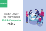 Sách Market Leader Pre-intermediate – Unit 2: Companies – Học Hay (Phần 2)