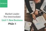 Sách Market Leader Pre-intermediate – Unit 7: New Business – Tiếng anh thương mại – Học Hay (Phần 1)