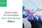 Sách Market Leader Pre-intermediate – Unit 7: New Business – Tiếng anh thương mại – Học Hay (Phần 2)