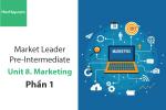 Sách Market Leader Pre-intermediate – Unit 8: Marketing – Tiếng anh thương mại – Học Hay (Phần 1)
