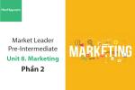 Sách Market Leader Pre-intermediate – Unit 8: Marketing – Tiếng anh thương mại – Học Hay (Phần 2)