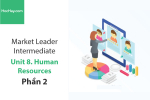 Sách Market Leader Intermediate – Unit 8: Human Resources – Học Hay (Phần 2)