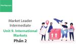 Sách Market Leader Intermediate – Unit 9: International Markets – Học Hay (Phần 2)