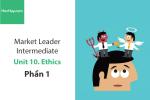 Sách Market Leader Intermediate – Unit 10: Ethics – Tiếng anh thương mại – Học Hay (Phần 1)