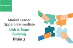Sách Market Leader Upper Intermediate – Unit 8: Team Building – Học Hay (Phần 2)