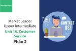 Sách Market Leader Upper Intermediate – Unit 10: Customer Service – Học Hay (Phần 2)