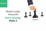 Sách Market Leader Advanced – Unit 9: Strategy – Học Hay (Phần 2)