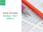 Sách Luyện thi ETS TOEIC 2020 - Test 7: Reading (Phần 2) - Học Hay