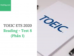 Sách Luyện thi ETS TOEIC 2020 - Test 8: Reading (Phần 1) – Học Hay