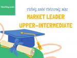 Tiếng Anh thương mại - Giáo trình Market Leader Upper-Intermediate - Học Hay