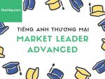 Tiếng Anh thương mại - Giáo trình Market Leader Advanced - Học Hay