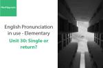 Sách Phát âm tiếng anh – Unit 30: Dấu trọng âm với từ có 2 âm tiết – Học Hay