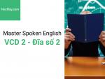 Master Spoken English - Luyện phát âm tiếng Anh-Mỹ - Đĩa số 2 - Học hay