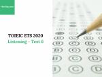 Sách Luyện thi ETS TOEIC 2020 - Test 6: Listening - Học Hay
