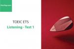 Sách Luyện thi ETS TOEIC – Test 1: Listening – Học Hay