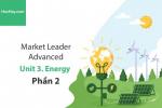 Sách Market Leader Advanced – Unit 3: Energy – Học Hay (Phần 2)