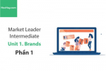 Sách Market Leader Intermediate –  Unit 1: Brands – Tiếng anh thương mại – Học Hay (Phần 1)