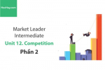 Sách Market Leader Intermediate – Unit 12: Competition – Học Hay (Phần 2)