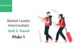 Sách Market Leader Intermediate –  Unit 2: Travel – Tiếng anh thương mại – Học Hay (Phần 1)