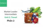Sách Market Leader Intermediate –  Unit 2: Travel – Tiếng anh thương mại – Học Hay (Phần 2)