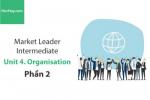 Sách Market Leader Intermediate – Unit 4: Organisation – Học Hay (Phần 2)
