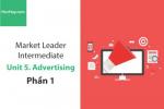 Sách Market Leader Intermediate – Unit 5: Advertising – Tiếng anh thương mại – Học Hay (Phần 1)