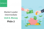Sách Market Leader Intermediate – Unit 6: Money – Học Hay (Phần 2)