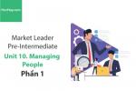 Sách Market Leader Pre-intermediate – Unit 10: Managing People – Tiếng anh thương mại – Học Hay (Phần 1)