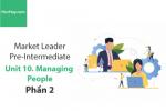 Sách Market Leader Pre-intermediate – Unit 10: Managing People – Tiếng anh thương mại – Học Hay (Phần 2)