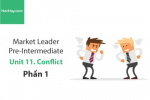 Sách Market Leader Pre-intermediate – Unit 11: Conflict – Học Hay (Phần 1)
