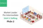 Sách Market Leader Pre-intermediate – Unit 3: Selling – Tiếng anh thương mại – Học Hay (Phần 2)