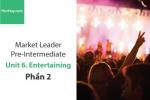 Sách Market Leader Pre-intermediate – Unit 6: Entertaining – Học Hay (Phần 2)