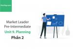 Sách Market Leader Pre-intermediate – Unit 9: Planning – Tiếng anh thương mại – Học Hay (Phần 2)