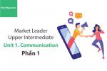 Sách Market Leader Upper Intermediate – Unit 1: Communication – Học Hay (Phần 1)