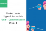Sách Market Leader Upper Intermediate – Unit 1: Communication – Tiếng anh thương mại – Học Hay (Phần 2)