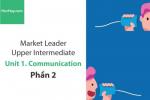Sách Market Leader Upper Intermediate – Unit 1: Communication – Học Hay (Phần 2)