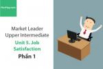 Sách Market Leader Upper Intermediate – Unit 5: Job Satisfaction – Tiếng anh thương mại – Học Hay (Phần 1)