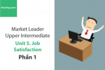 Sách Market Leader Upper Intermediate – Unit 5: Job Satisfaction – Học Hay (Phần 1)
