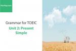 Sách Ngữ pháp tiếng anh luyện thi TOEIC – Unit 2: Hiện tại đơn (Present Simple) – Học Hay