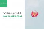 Sách Ngữ pháp tiếng anh luyện thi TOEIC – Unit 21: Will và Shall – Học Hay
