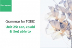 Sách Ngữ pháp tiếng anh luyện thi TOEIC – Unit 25: Can, could and (be) able to – Học Hay