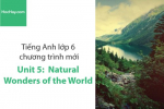Tiếng Anh lớp 6 – Unit 5: Natural Wonders of the World – Học Hay
