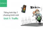 Tiếng Anh lớp 7 – Unit 7: Traffic – Học Hay