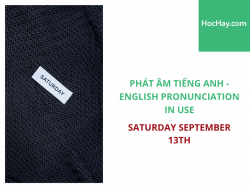 Phát âm tiếng Anh - English Pronunciation in Use Intermediate - Saturday September 13th - Học Hay
