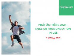 Phát âm tiếng Anh - English Pronunciation in Use Intermediate - He will win - Học Hay