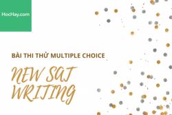 Bài thi thử trắc nghiệm Multiple Choices New SAT Writing - Học Hay